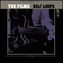 The Films: Belt Loops
