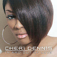 Cheri Dennis - In And Out Of Love